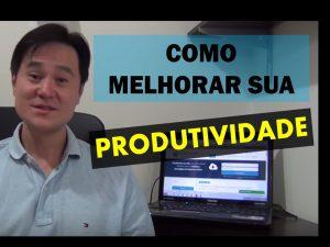 Produtividade – 4 Dicas Simples Para Aumentar Sua Produtividade – [ VÍDEO ]