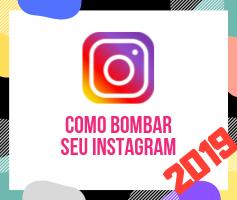 Como Ganhar Seguidores no Instagram Grátis – Tutorial Instagram 2019